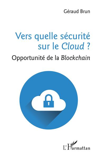 VERS QUELLE SECURITE SUR LE CLOUD?